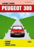 Kniha Jezdíme s vozem PEUGEOT 309 /1985 - 1993/