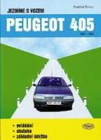 Kniha Jezdíme s vozem PEUGEOT 405 /1987 - 1992/