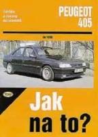Kniha PEUGEOT 405 /65 - 158 PS a diesel/ do 1993